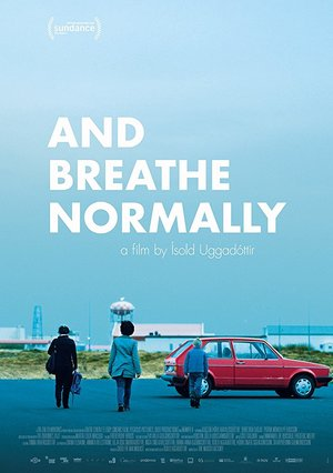 Affisch för And Breathe Normally