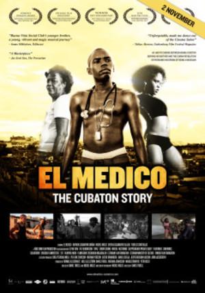Affisch för El Médico - The Cubaton Story