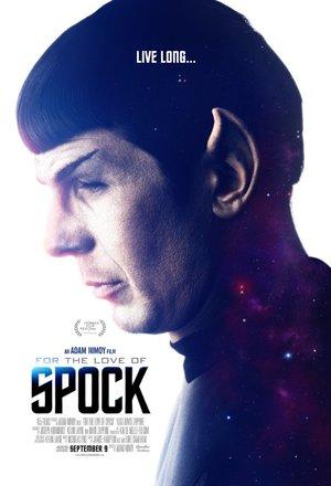 Affisch för For The Love Of Spock