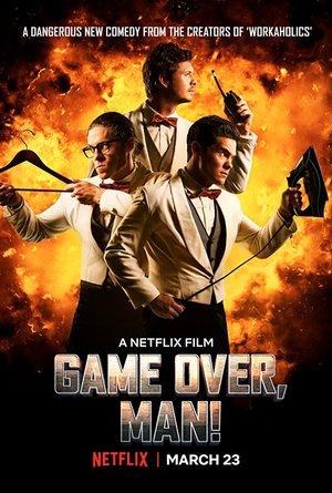 Affisch för Game Over, Man!