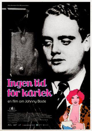 Affisch för Ingen Tid För Kärlek - En Film Om Johnny Bode
