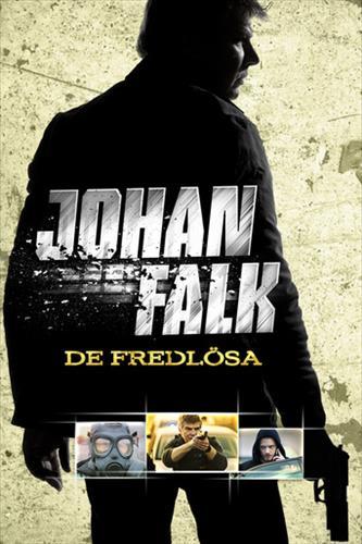 Affisch för Johan Falk: De Fredlösa