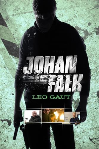 Affisch för Johan Falk: Leo Gaut