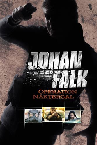 Affisch för Johan Falk: Operation Näktergal
