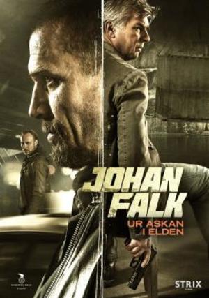 Affisch för Johan Falk: Ur Askan I Elden