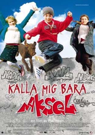 Affisch för Kalla Mig Bara Aksel