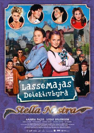 Affisch för LasseMajas Detektivbyrå - Stella Nostra