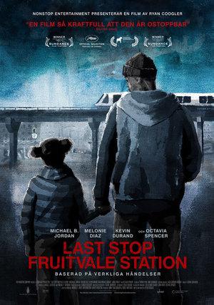 Affisch för Last Stop: Fruitvale Station