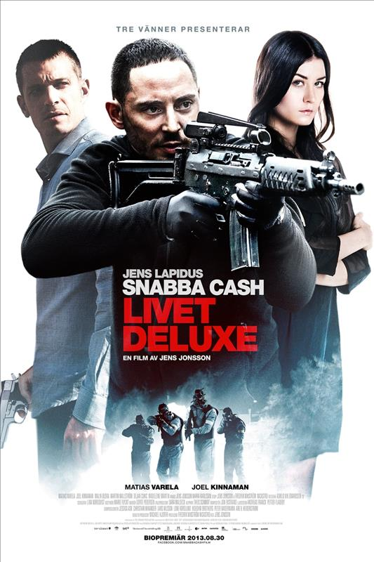 Affisch för Snabba Cash - Livet Deluxe
