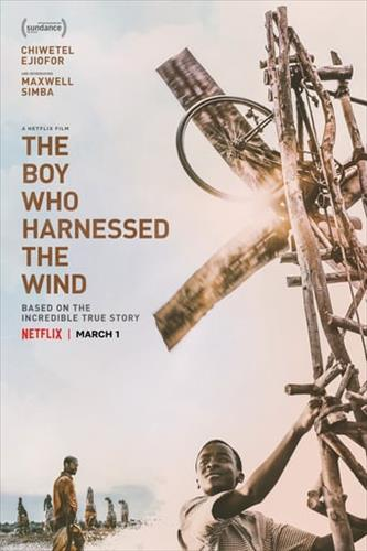Affisch för The Boy Who Harnessed The Wind