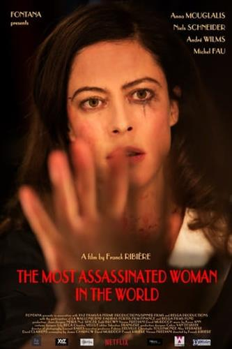 Affisch för The Most Assassinated Woman In The World