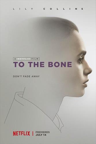 Affisch för To The Bone