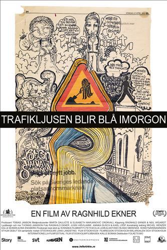 Affisch för Trafikljusen Blir Blå Imorgon