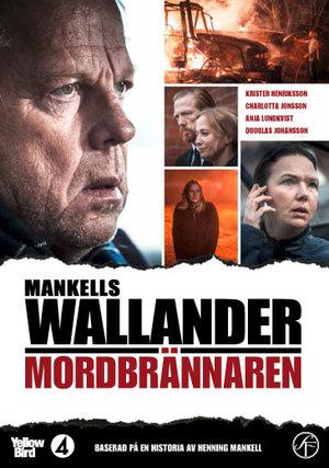 Wallander: Mordbrännaren