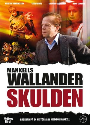 Affisch för Wallander: Skulden