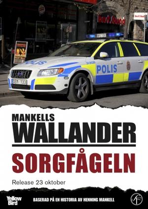 Wallander: Sorgfågeln