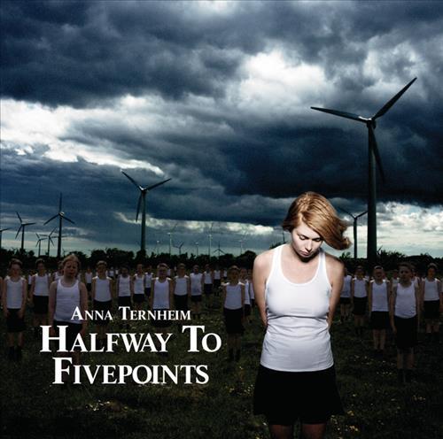 Skivomslag för Anna Ternheim: Halfway To Fivepoints
