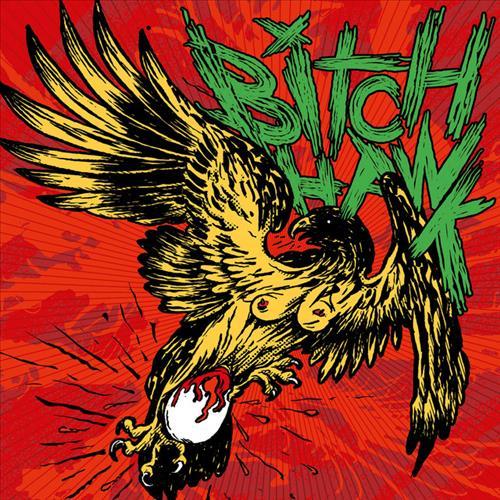 Bitch Hawk