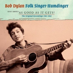 Folk Singer-Humdinger: Just About As Good As It Gets! The Original Recordings 1961–1962