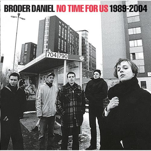 No Time For Us, 1989-2004