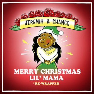 Merry Christmas Lil' Mama: Re-Wrapped