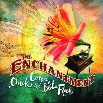 Skivomslag för Chick Corea & Bela Fleck: The Enchantment