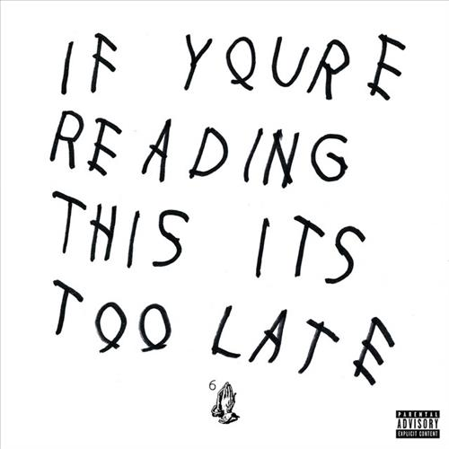 If You're Reading This, It's Too Late