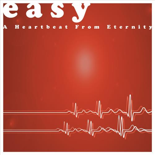 A Heartbeat From Eternity