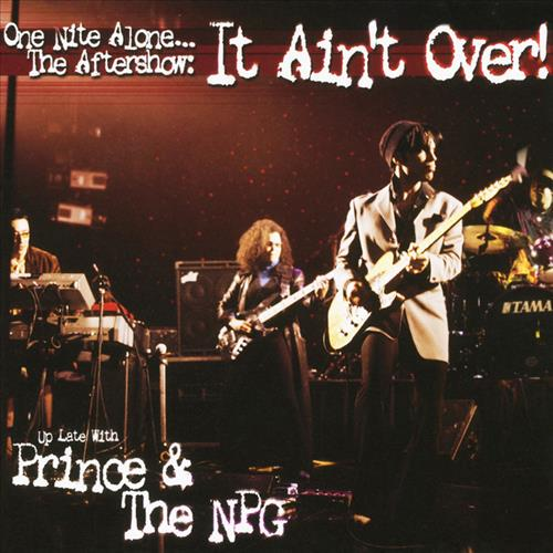 One Nite Alone... The Aftershow: It Ain't Over!