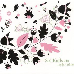 Skivomslag för Siri Karlsson: Mellan Träden