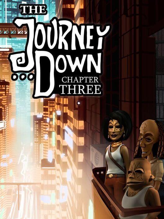 Omslag för The Journey Down: Chapter Three
