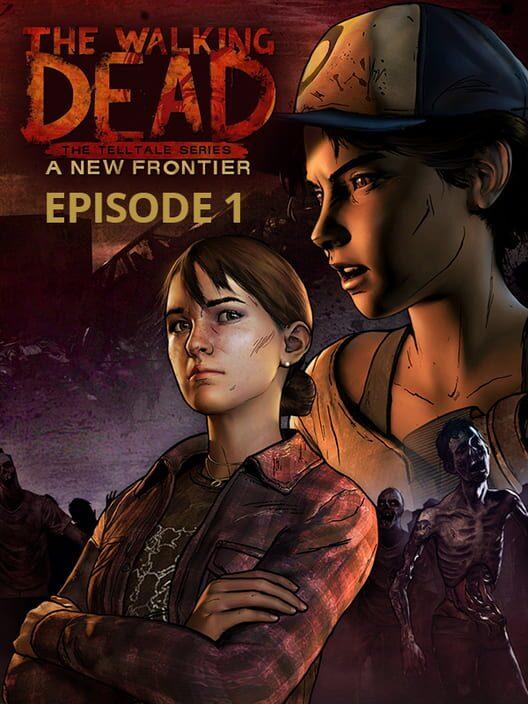 Omslag för The Walking Dead: A New Frontier – Episode 1: The Ties That Bind