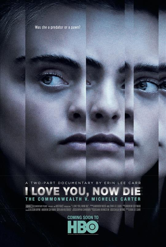 Affisch för I Love You, Now Die: The Commonwealth Vs. Michelle Carter